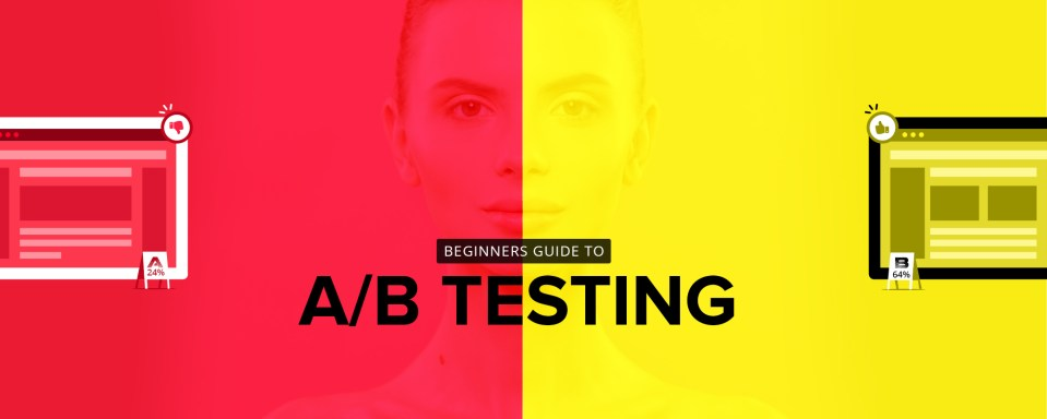 How to do A/B Testing like an Expert – A Beginner's Guide to Improve Website Conversion