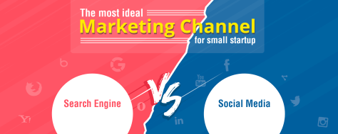 Search Engine vs Social Media – Which Marketing Channel Small Startups Should Focus On?