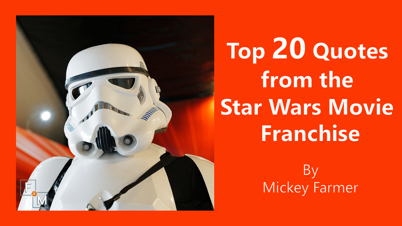 Top 20 Quotes From The Star Wars Movie Franchise Fathers Of Multiples