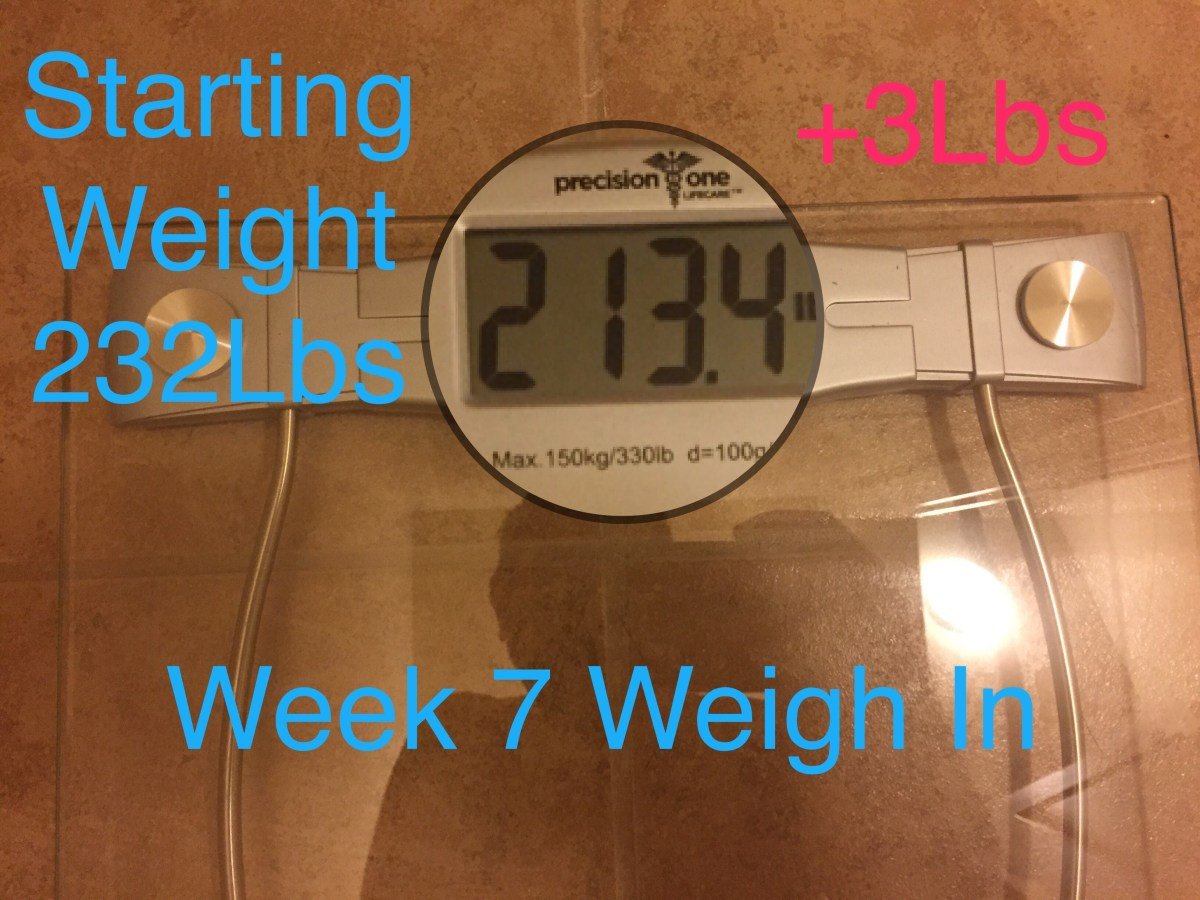 Week 7 Weigh In