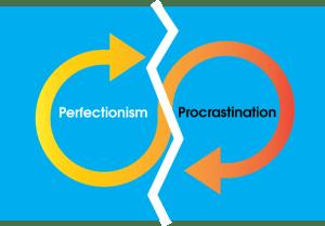 Perfectionism procrastination