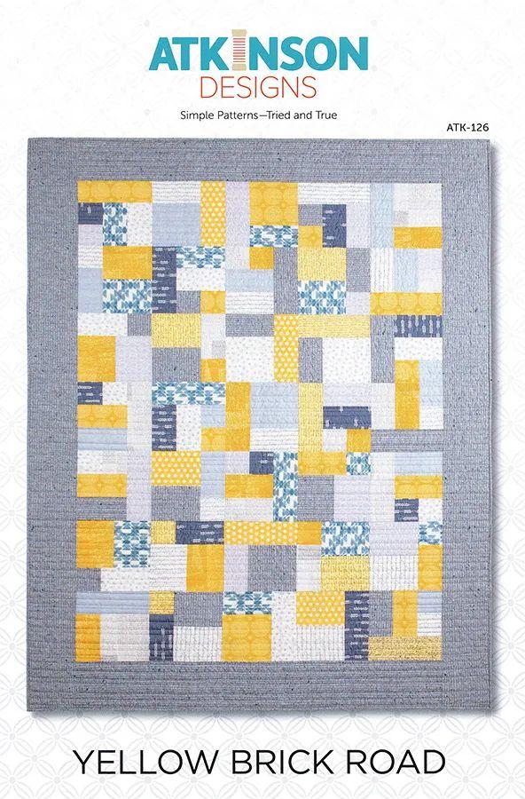 Yellow Brick Road Quilt Pattern Atkinson Designs Atk