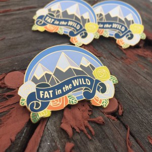 'Fat In the Wild' Enamel Pin
