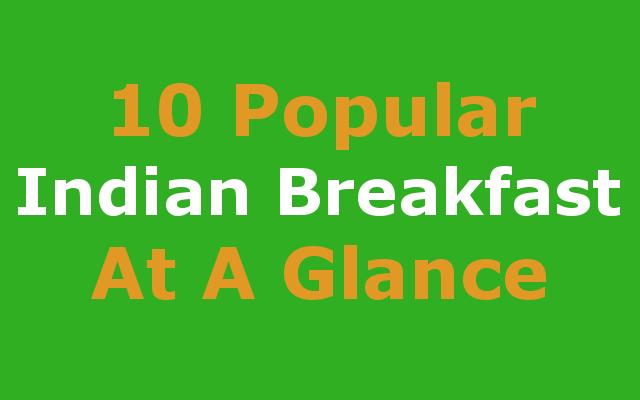Popular Indian breakfast food