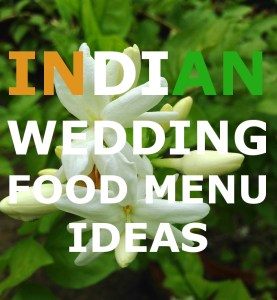 indian wedding food menu ideas
