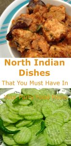 North Indian dishes that you must have in your party food menu