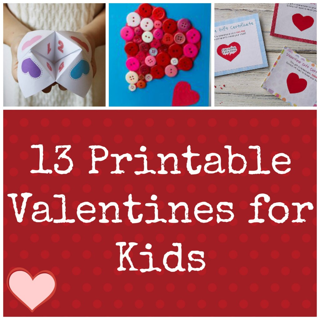 Valentine Ideas For Kids 13 Printable Valentines