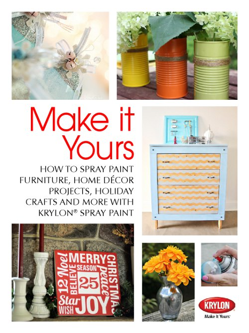 #MakeitYours @KrylonBrand ebook about spray paint inspiration in holiday and home decor