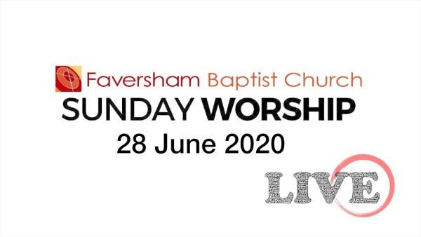 Sunday Worship 28 June 2020
