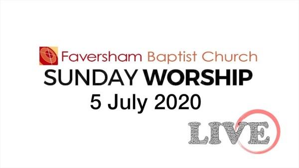 Sunday Worship 5 July 2020