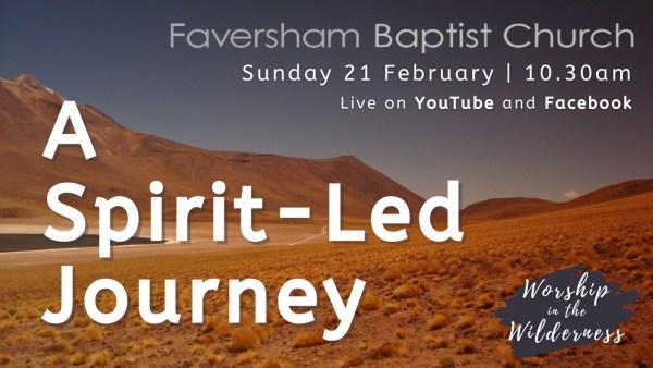 Sunday Worship 21 February 2021