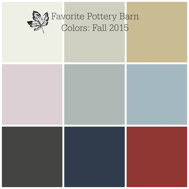 my favorite pottery barn colors for fall 2015 favorite paint