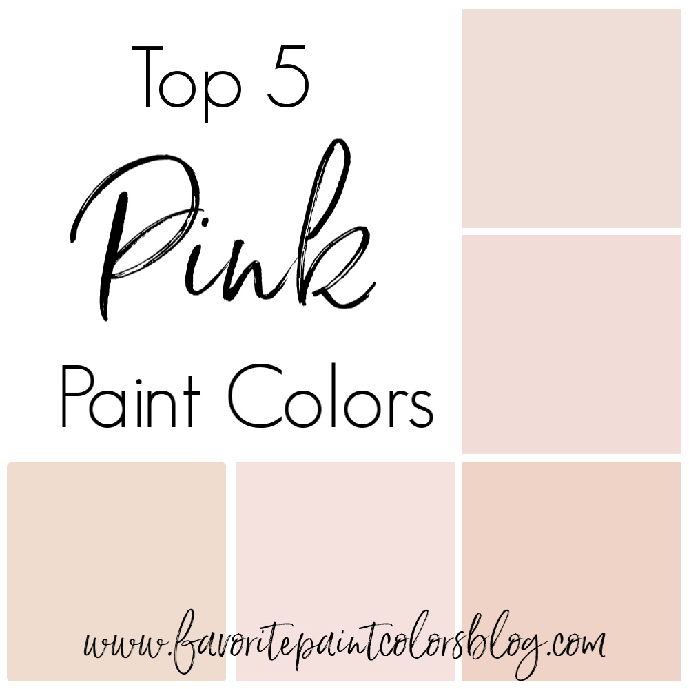 To Save For Later, Here Are My Top 5 Pink Paint Colors With Some Ideas Of  How They Look In Other Rooms.