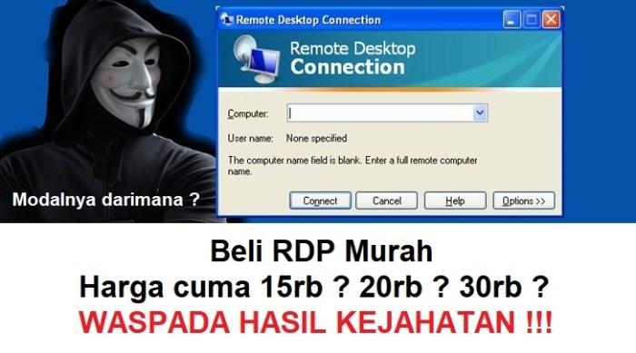 Bahaya menggunakan RDP Ilegal