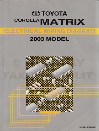 2003 toyota corolla matrix wiring diagram manual original