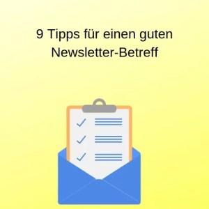 9 Tipps für einen guten Newsletter-Betreff