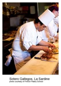Sotero Gallegos, La Sardine Photo Courtesy of French Pastry School