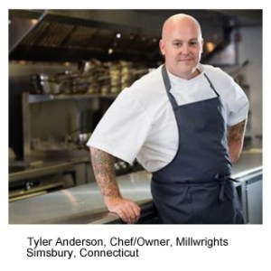 Tyler Anderson, Chef Owner, Milwrights Simsbury, Conneticut