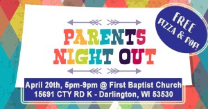 Parents Night Out @ First Baptist Church | Darlington | Wisconsin | United States