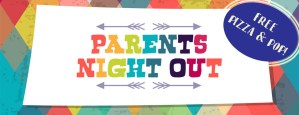 Parent's Night Out @ First Baptist Church | Union Grove | Wisconsin | United States