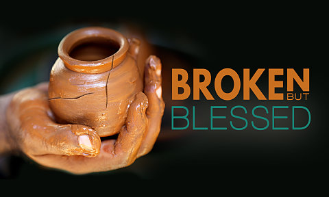 Image result for broken blessed