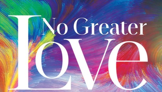 No Greater Love Palm Sunday