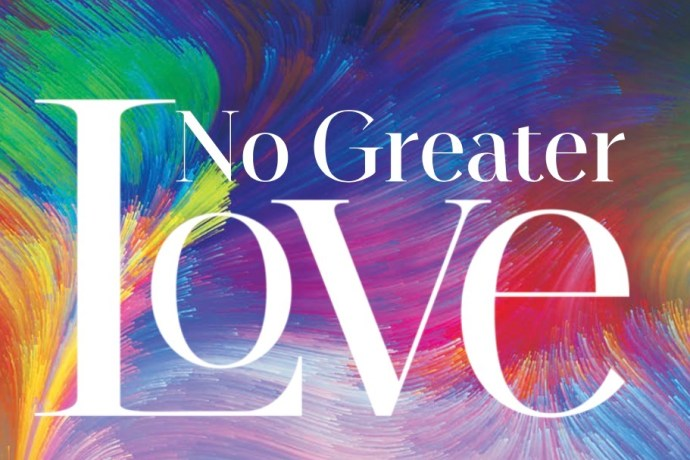 No Greater Love John 14 Comfort During the Crisis