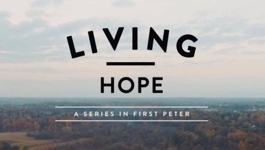 Living Hope for the Church 1 Peter 5:1-10