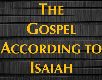 Gospel According to Isaiah 53:4-6