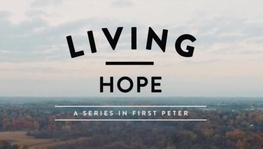 Living Hope 1 Peter 5:8-14