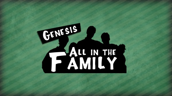 All in the Family Sermon Series - First Baptist Church ...