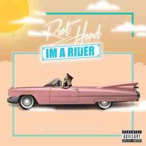 RiotHond - I'm a Rider
