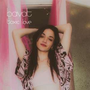 Bavat - Toxic Love