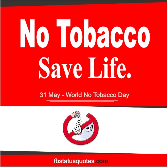 slogan on anti tobacco day