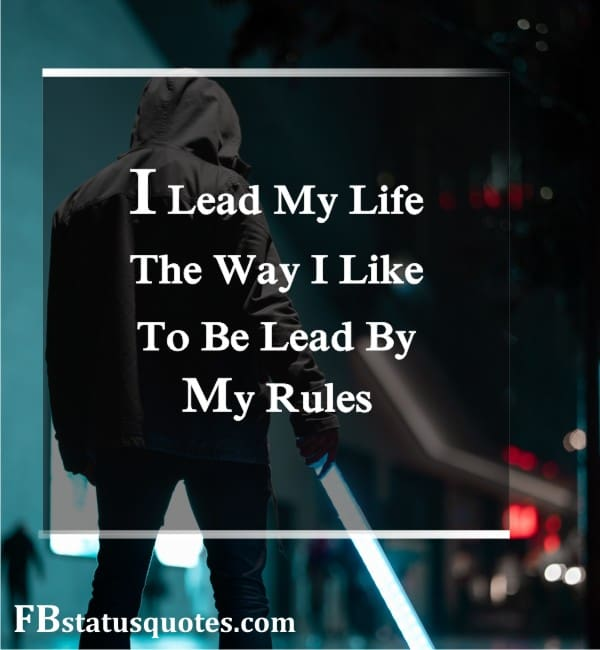 My Life My Rules Images For Whatsapp