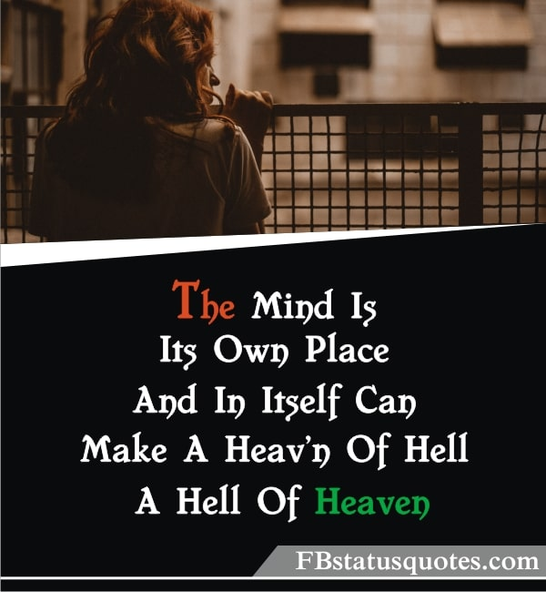 Quotes About Boring Life » he Mind Is Its Own Place