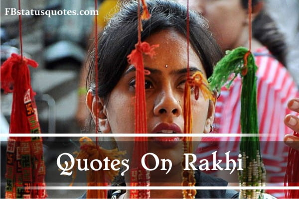 Quotes On Rakhi