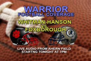 Foxborough vs. Whitman-Hanson Football