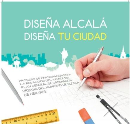 Cartel de Diseña Alcalá Diseña tu Ciudad