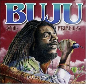 Buju+And+Friends+buju_and_friends