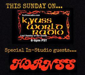 KYUSS WORLD RADIO - HORNSS