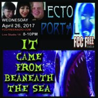 ECTO PORTAL #38 It Came From Beneath The Sea