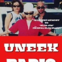 "UNEEK RADIO Season 7 EP.9 ""IN LOVING MEMORY""...""SLIM-JIM""(Da Real Slim Shady!) 06.12.18"