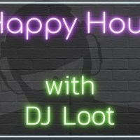 Happy Hour With DJ Loot - 5/22/19 - Flying Solo #1
