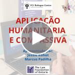 Webinar | Aplicação Humanitária e Compassiva