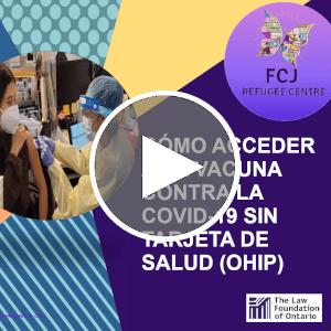 Webinar | Cómo acceder a la vacuna contra la COVID-19 sin tarjeta de salud (OHIP)