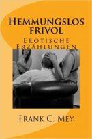 hemmungslos_frivol_erotische_erzaehlungen
