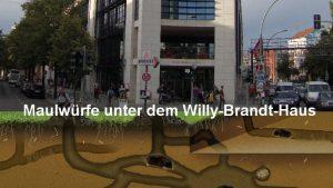 maulwürfe_unter_dem_willy_brandt_haus