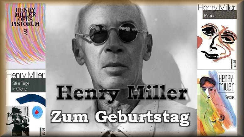 henry_miller_zum_geburtstag