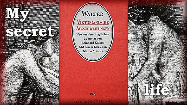 walter_my_secret_life_leseproben_viktorianische_ausschweifungen